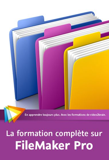 Video2Brain - La formation compl�te sur FileMaker Pro