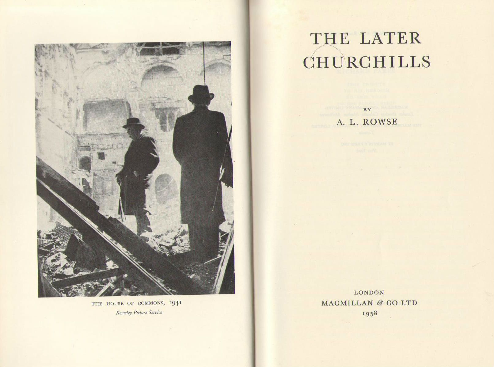 The later Churchills, Rowse, A. L